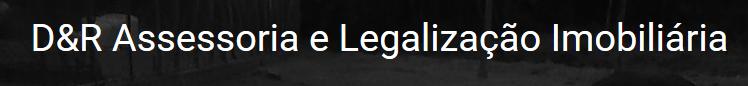 D&R Assessoria Legalização
